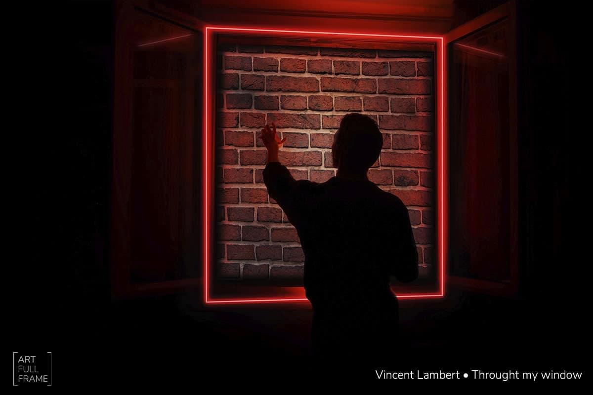 ArtFullFrame - Vincent Lambert - Throught My Window